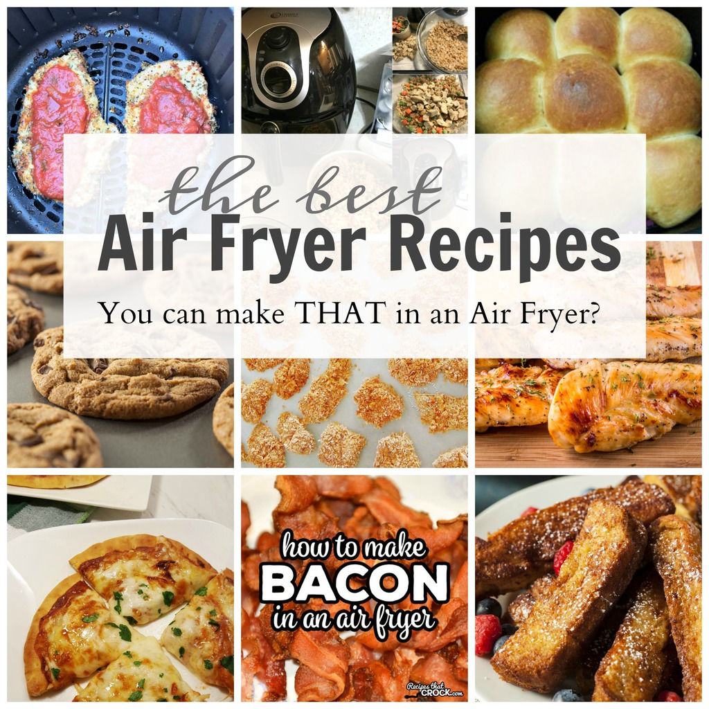 The Best Air Fryer Recipes