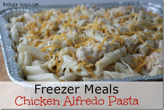 Freezer Meal: Chicken Alfredo Pasta