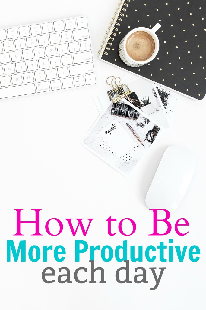 How to Be More Productive Each Day