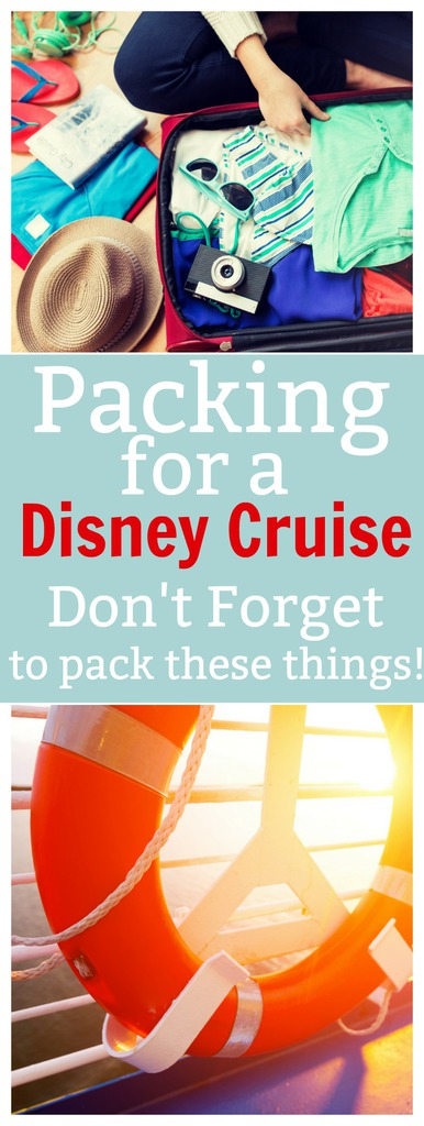 Packing for a Disney Cruise (Don't Forget to Bring These)