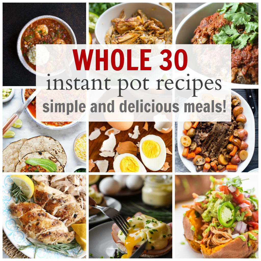 Simple Whole 30 Instant Pot Recipes