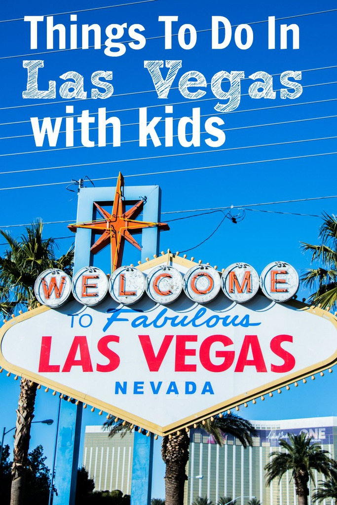 7 Things to do in Las Vegas with Kids