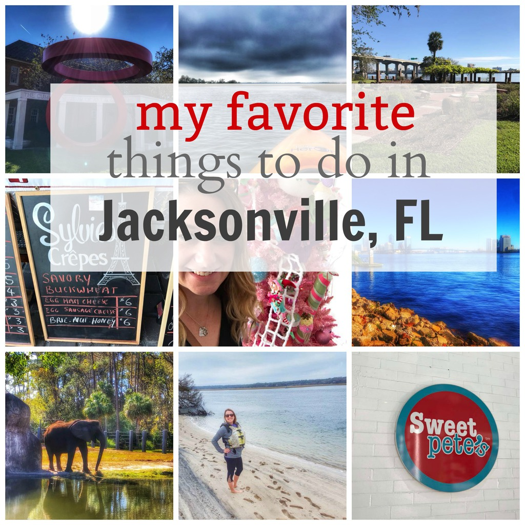 My Favorite Things to do in Jacksonville, Florida